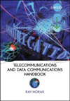 Telecommunications and Data Communications Handbook
